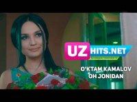 O'ktam Kamalov - Oh jonidan (Klip HD) (2017)