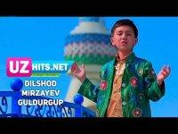 Dilshod Mirzayev - Guldurgup (Klip HD) (2017)