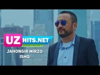 Jahongir Mirzo - Ishq (HD Clip) (2017)