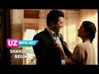 Shahzoda - Begim (Klip HD) (2017)