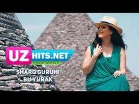 Sharq guruhi - Bu yurak (HD Clip) (2017)