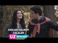 Sanjar Halikov - Lolalar (HD Clip) (2017)