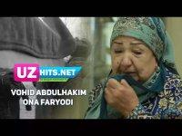 Vohid Abdulhakim - Ona faryodi (HD Clip) (2017)
