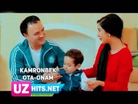 Kamronbek - Ota-onam (Klip HD) (2017)