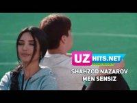 Shahzod Nazarov - Men sensiz (Klip HD) (2017)