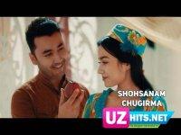 Shohsanam - Cho'girma (Klip HD) (2017)