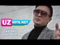 Bahrom Nazarov - Xato qildim (Klip HD) (2017)