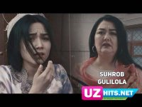 Suhrob - Gulilola (Klip HD) (2017)