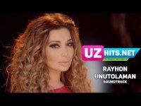 Rayhon - Unutolaman (HD Clip) (2017)