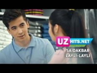 Saidakbar - Layli-layli (Klip HD) (2017)