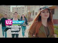 Farruxbek Komilov - Taqmaq (Klip HD) (2017)