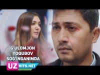 G'ulomjon Yoqubov - Sog'inganimda (Klip HD)