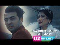 Davron Ergashev - Muhabbat (Klip HD)