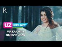 VIA Karavan - Oshig'ingman (Klip HD)