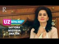 Sayyora Qoziyeva - Onajon (Klip HD)