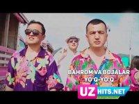 Bahrom Nazarov va Bojalar - Yo'q-yo'q (Klip HD)