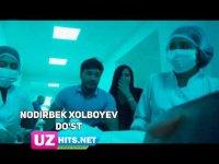 Nodirbek Xolboyev - Do'st (Klip HD)