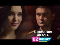 Shohruhxon - Qiz bola (Klip HD)