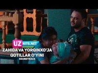 Zahida va Yorqinxo'ja Umarov - Qotillar o'yinI (HD Soundtrack)