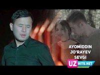 Ayomiddin Jo'rayev - Sevgi (Klip HD)