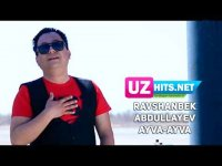 Ravshanbek Abdullayev - Ayva-ayva (Klip HD)
