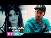 Furqat Macho - Bomba (Klip HD)