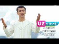 Abdulla Qurbonov - Salovat (Klip HD)