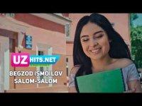 Begzod Ismoilov - Salom-salom (Klip HD)