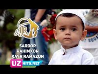 Sardor Rahimxon - Xayr Ramazon (AJR loyihasi) (HD Video)