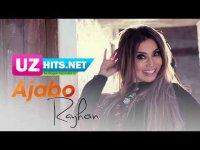 Rayhon - Ajabo (Klip HD)