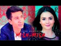 Baxtiyor Muhiddinov - Mish-mish (Klip HD)