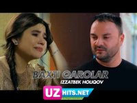 Izzatbek Holiqov - Baxti qarolar (HD Soundtrack)