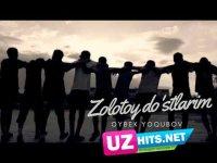 Oybek Yoqubov - Zolotoy do'stlarim (Klip HD)
