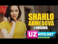 Shahlo Ahmedova - Indama (Klip HD)