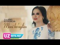 Zulayho Boyhonova - Mani ko'nglim (Klip HD)
