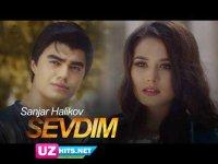 Sanjar Halikov - Sevdim (Klip HD)