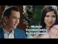 Murod Soyibnazarov - Xijolatdaman (Klip HD)