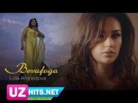 Lola Ahmedova - Bevafoga (Klip HD)