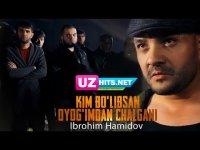 Ibrohim Hamidov - Kim bo'libsan oyog'imdan chalgani (Klip HD)