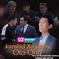 Jamshid Xujanov - Ota-ona (Klip HD)