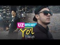 T-MUR - Yo'l (Klip HD)