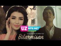 Yusufxon Nurmatov - Bilarmisan (Klip HD)