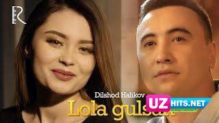 Dilshod Halikov - Lola gulsan (Klip HD)