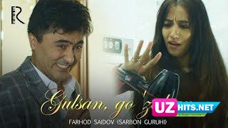 Farhod Saidov (Sarbon guruhi) - Gulsan, go'zalsan (Klip HD)