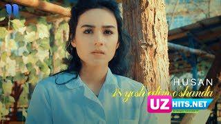 Husan - 18 yosh edim o'shanda (Klip HD)