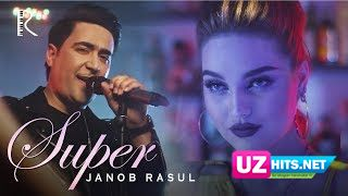 Janob Rasul - Super (Klip HD)