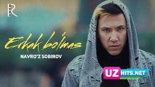 Navro'z Sobirov - Erkak bo'lmas (Klip HD)