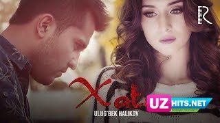 Ulug'bek Halikov - Xato (Klip HD)