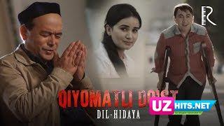 Dil-hidaya - Qiyomatli do'st (Klip HD)