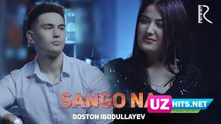Doston Ibodullayev - Sango na (Klip HD)